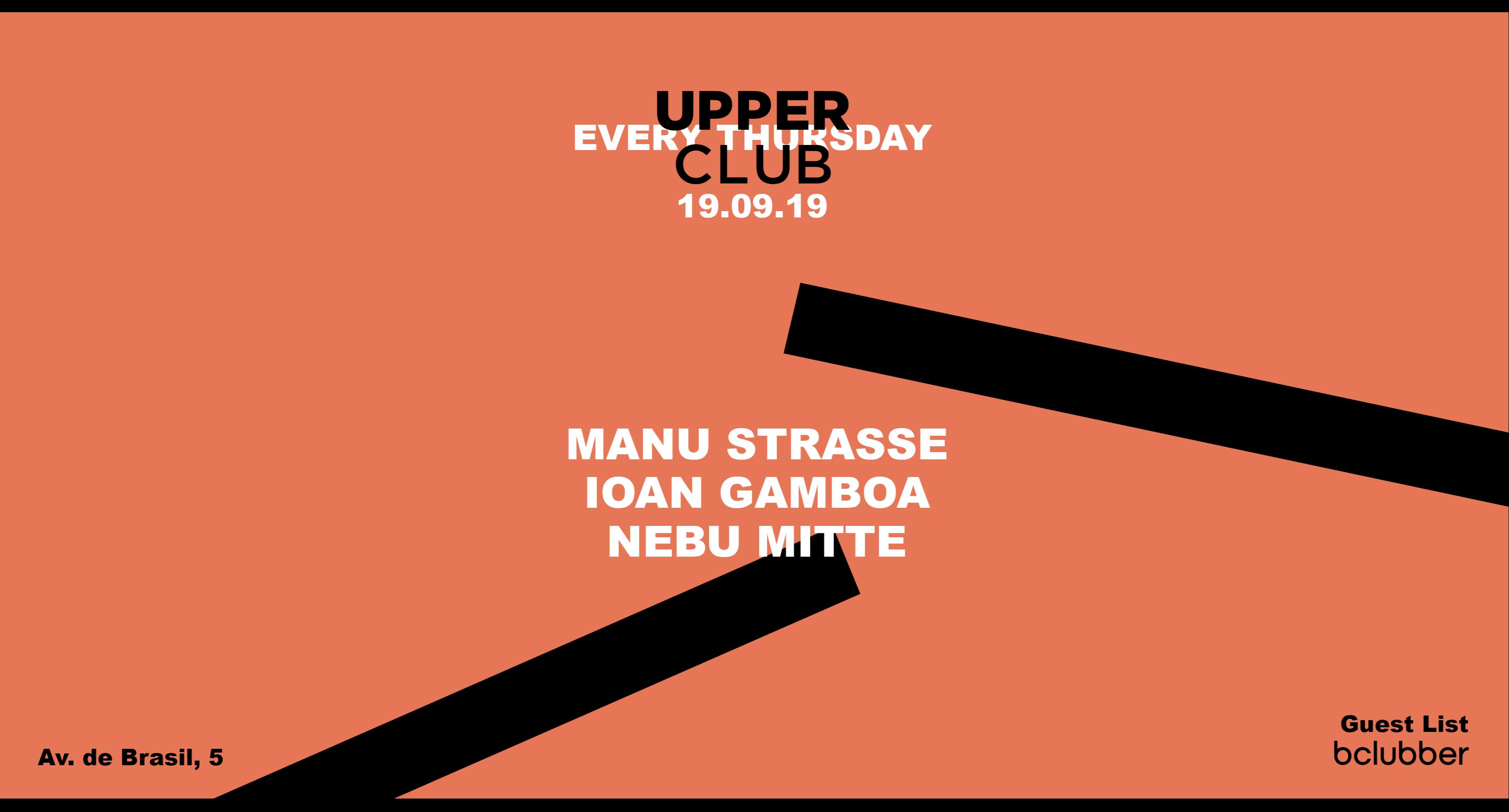 Ioan Gamboa, Manu Strasse & Nebu Mitte @ Upper Club | Madrid | Comunidad de Madrid | España